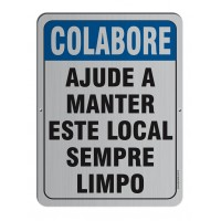 AL - 3010 - COLABORE AJUDE A MANTER ESTE LOCAL LIMPO